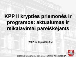 KPP II krypties priemons ir programos aktualumas ir