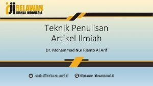 Teknik Penulisan Artikel Ilmiah Dr Mohammad Nur Rianto