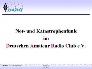 Not und Katastrophenfunk im Deutschen Amateur Radio Club
