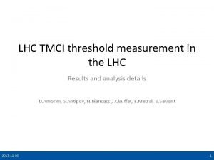 LHC TMCI threshold measurement in the LHC Results