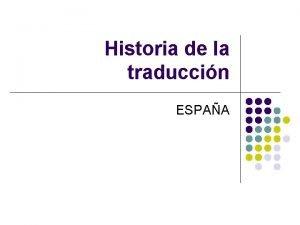 Historia de la traduccin ESPAA Espaa en la