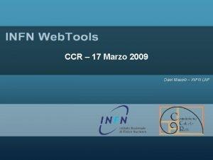 CCR 17 Marzo 2009 Dael Maselli INFN LNF