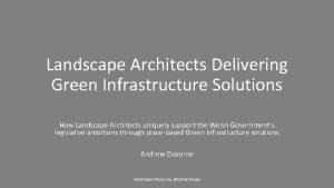 Landscape Architects Delivering Green Infrastructure Solutions How Landscape