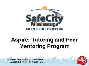 Aspire Tutoring and Peer Mentoring Program HELPING STUDENTS