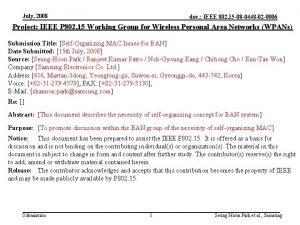 July 2008 doc IEEE 802 15 08 0448