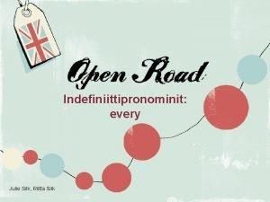 Indefiniittipronominit every Julie Silk Riitta Silk 1 Otavan