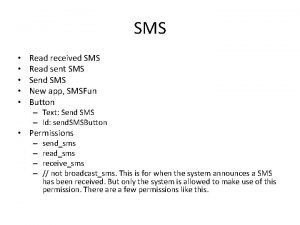 SMS Read received SMS Read sent SMS Send