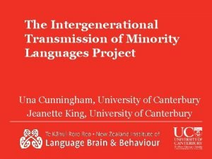 The Intergenerational Transmission of Minority Languages Project Una