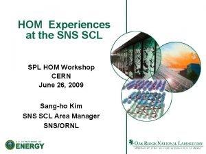 HOM Experiences at the SNS SCL SPL HOM