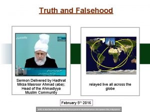 Truth and Falsehood Sermon Delivered by Hadhrat Mirza