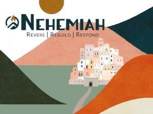 The Start of Renewal Nehemiah 1 1 4