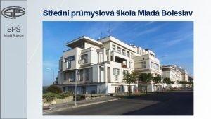 Stedn prmyslov kola Mlad Boleslav SP Mlad Boleslav