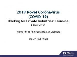 2019 Novel Coronavirus COVID19 Briefing for Private Industries