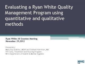 Evaluating a Ryan White Quality Management Program using