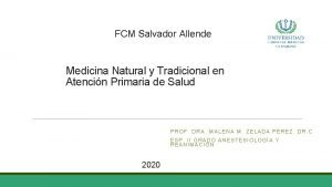 FCM Salvador Allende Medicina Natural y Tradicional en