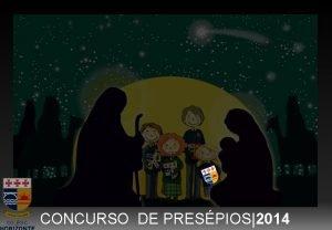 CONCURSO DE PRESPIOS2014 CONCURSO DE PRESPIOS 2014 Resultados