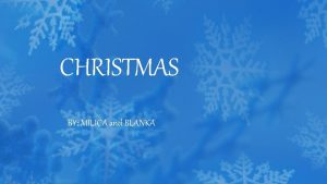 CHRISTMAS BY MILICA and BLANKA SERBIAN CHRISTMAS In