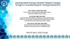 Elevating Health Sciences Librarians Research Capacity Through an