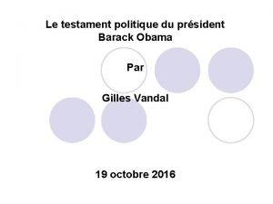 Le testament politique du prsident Barack Obama Par