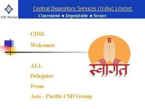Convenient Dependable Secure CDSL Welcomes Convenient Dependable Secure