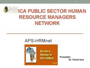 1 AFRICA PUBLIC SECTOR HUMAN RESOURCE MANAGERS NETWORK