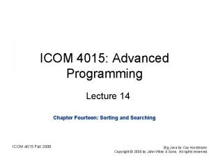 ICOM 4015 Advanced Programming Lecture 14 Chapter Fourteen