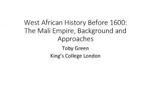 West African History Before 1600 The Mali Empire