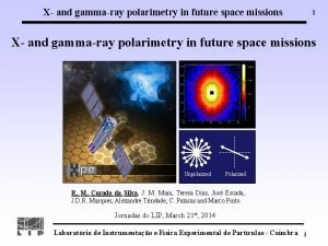 X and gammaray polarimetry in future space missions