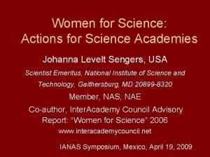 Women for Science Actions for Science Academies Johanna