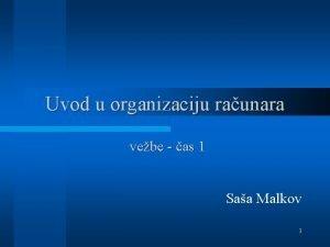 Uvod u organizaciju raunara vebe as 1 Saa