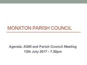 MONXTON PARISH COUNCIL Agenda AGM and Parish Council