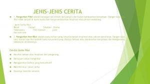 JENISJENIS CERITA 1 Pengertian Fiksi adalah karangan nonilmiah