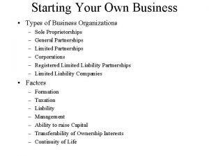 Starting Your Own Business Types of Business Organizations