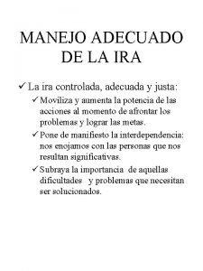 MANEJO ADECUADO DE LA IRA La ira controlada