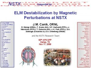 NSTX Supported by ELM Destabilization by Magnetic Perturbations
