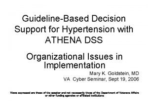 GuidelineBased Decision Support for Hypertension with ATHENA DSS