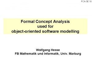 FCA SE 10 Formal Concept Analysis used for