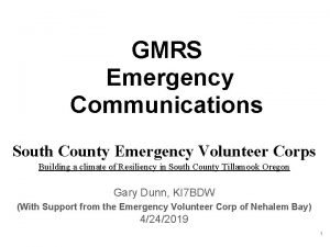 GMRS Emergency Communications South County Emergency Volunteer Corps
