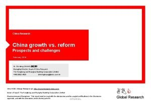 China Research China growth vs reform Prospects and
