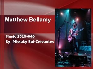 Matthew Bellamy Music 1010 046 By Missuky BuiCervantes