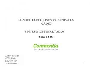 SONDEO ELECCIONES MUNICIPALES CDIZ SNTESIS DE RESULTADOS 14