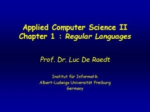 Applied Computer Science II Chapter 1 Regular Languages