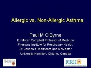 Allergic vs NonAllergic Asthma Paul M OByrne EJ