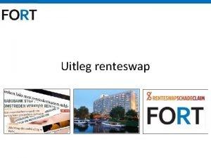 Uitleg renteswap Vaste rente met een flexibel product