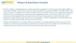 Mergers Acquisitions Template The term Mergers and Acquisitions