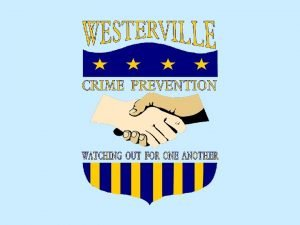 Crime Prevention Is Everyones Job Westerville Division of