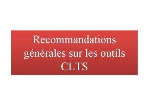 Recommandations gnrales sur les outils CLTS Les outils