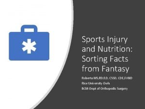 Sports Injury and Nutrition Sorting Facts from Fantasy