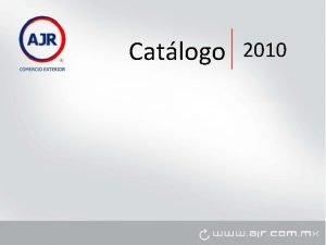 Catlogo 2010 Clave AJRPED 02 Caractersticas Limpiador de