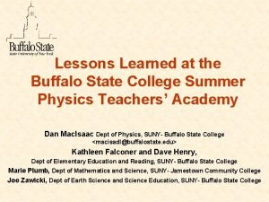 Lessons Learned at the Buffalo State College Summer